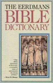 The Eerdmans Bible Dictionary Logos Bible Software