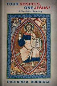 Four Gospels, One Jesus? A Symbolic Reading, 2nd ed.