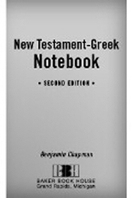Chapman's New Testament-Greek Notebook