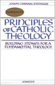 Principles of Catholic Theology: Building Stones for a Fundamental Theology