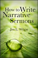 How to Write Narrative Sermons | Bible Study at its best - Logos