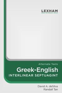 Lexham Greek-English Interlinear Septuagint (Rahlfs') (Alternate Texts)