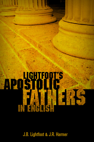 Lightfoot's Apostolic Fathers in English