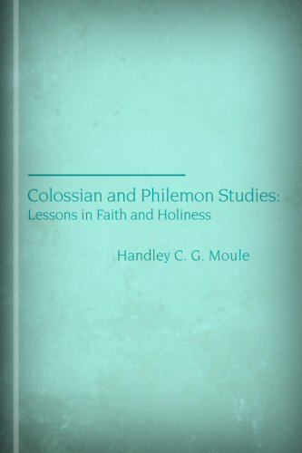 Colossian and Philemon Studies: Lessons in Faith and Holiness