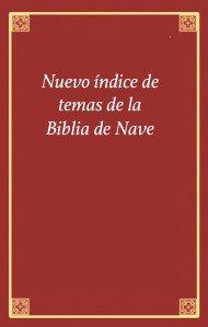 Nuevo índice de temas de la Biblia de Nave