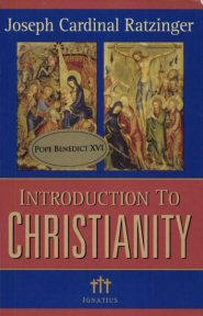 Introduction to Christianity (Rev. ed.)
