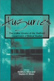 Auguries: The Jubilee Volume of the Sheffield Department of Biblical Studies