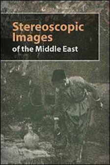 Stereoscopic Images of the Middle East