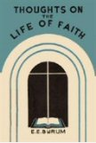 Thoughts on the Life of Faith