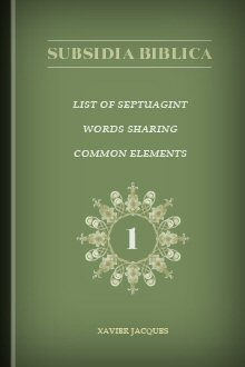 List of Septuagint Words Sharing Common Elements