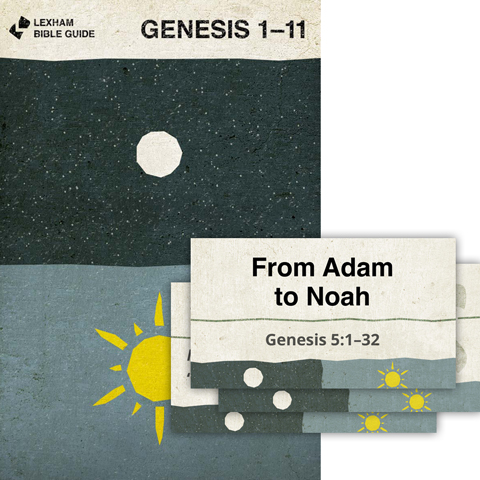 Lexham Bible Guide: Genesis 1–11