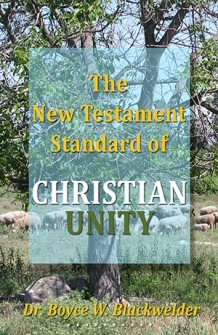 The New Testament Standard of Christian Unity