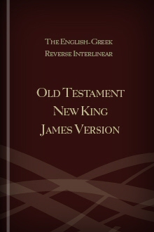 The English-Hebrew Reverse Interlinear Old Testament New King James Version