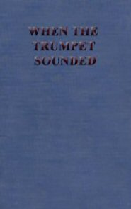 When the Trumpet Sounded