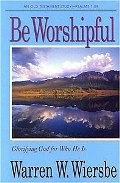 Be Worshipful (Psalms Vol. 1)