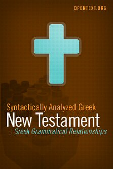 OpenText.org Greek Grammatical Relationships