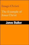 Imago Christi: The Example of Jesus Christ