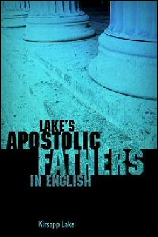 Lake's Apostolic Fathers in English