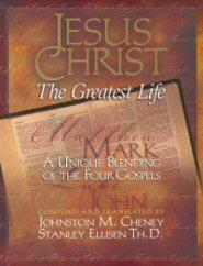 Jesus Christ The Greatest Life