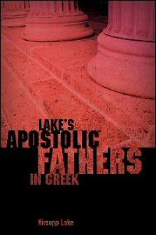 Lake's Apostolic Fathers in Greek