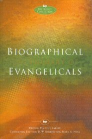 Biographical Dictionary of Evangelicals