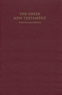 The Greek New Testament, 5th Edition  (UBS5)
