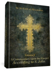 Commentary on the Gospel according to S. John, Volume 1