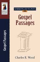 Charles Wood's Sermon Outlines on Gospel Passages