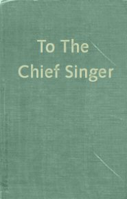 To the Chief Singer