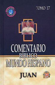 Comentario Bíblico Mundo Hispano Tomo 17: Juan