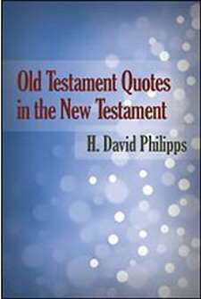 Old Testament Quotes in the New Testament (HCSB)
