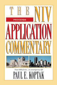 NIV Application Commentary: Proverbs