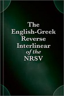 NRSV English-Greek Reverse Interlinear of the New Testament