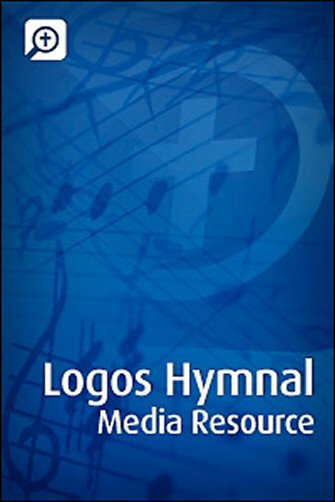 Logos Hymnal Media Resource