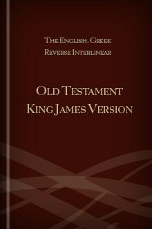 The English-Hebrew Reverse Interlinear Old Testament King James Version