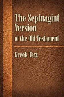 Brenton's Septuagint: Greek Text