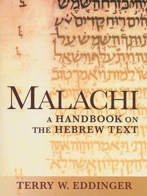 Malachi: A Handbook on the Hebrew Text