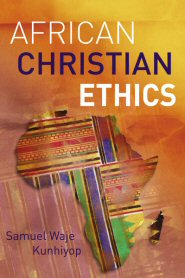African Christian Ethics