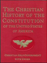 The Christian History of the Constitution of the United States of America: Christian Self-government with Union vol. II