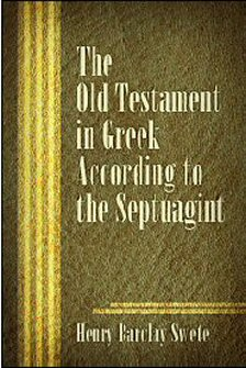The Old Testament in Greek According to the Septuagint (Apparatus for Alternate Texts)