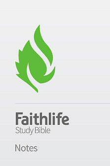 Faithlife Study Bible Notes