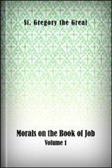 Morals on the Book of Job, Volume 1
