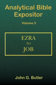 Analytical Bible Expositor: Ezra to Job