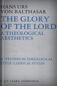The Glory of the Lord, vol. II: Clerical Styles