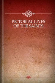 Pictorial Lives of the Saints