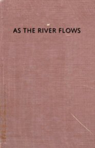 As the River Flows