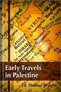 Early Travels in Palestine