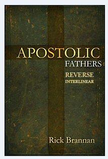 Apostolic Fathers Reverse Interlinear