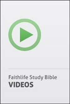 Faithlife Study Bible Video Resources