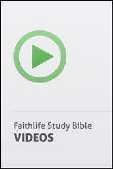 Faithlife Study Bible Video Resources